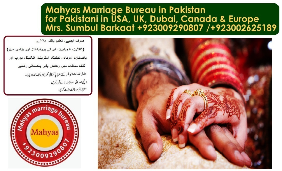 Marriage Bureau Karachi Stan Abad Canada Uk Usa Muslim